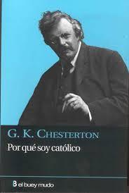 Portada de Chesterton: 'Por qué soy católico', de El buey mudo, 2010.