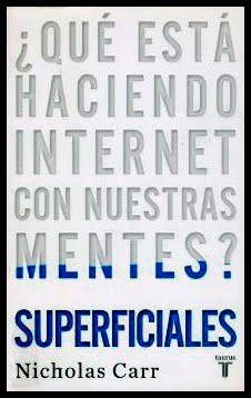 Portada de Superficiales, de Nicholas Carr (Taurus, 2011)