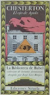 La editorial Siruela escogió este relato del Padre Brown para una selección realizada por J.L. Borges