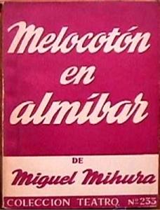 Melocotón en Almíbar (Escelicer)